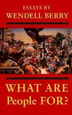 What Are People For?: Essays, Wendell Berry, Good Condition, Book