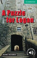 Cambridge English Readers: A Puzzle for Logan, Level 3 by Richard MacAndrew...