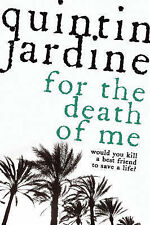 For the Death of Me (Oz Blackstone Mysteries) Jardine, Quintin Very Good Book