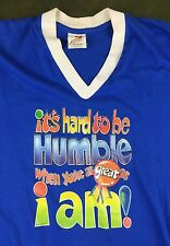 """True Vintage 1981 Funny Iron-On """"It's Hard To Be Humble"""" Graphic Blue T-Shirt M"""