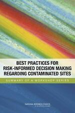 Best Practices for Risk-Informed Decision Making Regarding Contaminated Sites::