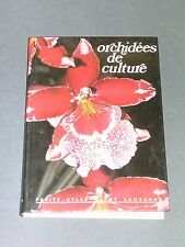 Botanique Orchidées de culture petit atlas payot illustré de photo couleurs 1984