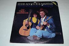 Eddie Adcock & Martha~The IInd Generation~1978 CMH Records CMH3223~FAST SHIPPING