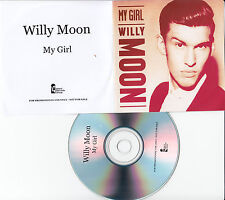 WILLY MOON My Girl 2013 UK 1-trk promo test CD