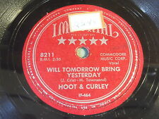 Hoot & Curley: Will Tomorrow Bring Yesterday / Liniment And 78 - Country Bopper
