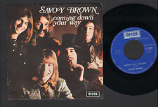 "7"" SAVOY BROWN COMING DOWN YOUR WAY / I CAN'T FIND YOU ITALY 1973 DECCA PROG"