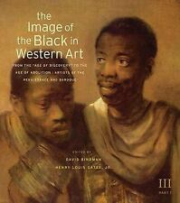 """The Image of the Black in Western Art, Volume III: From the """"Age of Discovery"""" t"""