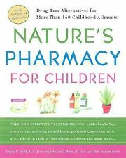 Nature's Pharmacy for Children: Drug Free Alternatives for More Than 1-ExLibrary