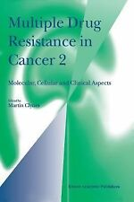 Multiple Drug Resistance in Cancer 2: Molecular, Cellular and Clinical Aspects (