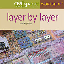 NEW DVD: LAYER BY LAYER Beryl Taylor Fabric Paper Art Mixed Media Metallic Paint