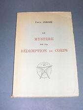 Esotérisme Anthroposophie Coroze le mystère de la redemption du corps 1920
