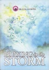 Praying In The Storm by Dr. D. K. Olukoya