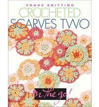 Vogue® Knitting on the Go! Crocheted Scarves Two (Pt. 2)-ExLibrary