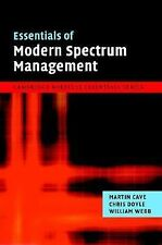 The Cambridge Wireless Essentials Ser.: Essentials of Modern Spectrum...