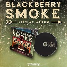 "Blackberry Smoke ""Like An Arrow"" Digipak CD - NEW"