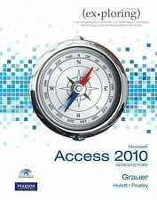 Exploring Microsoft Office Access 2010 Introductory by Keith Mast, Lynn S....
