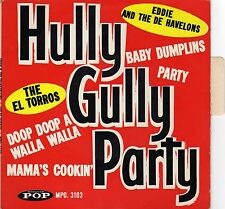 """EDDIE & THE DE-HAVELONS PARTY / THE EL TORROS MAMA'S COOKIN' FRENCH EP 45 PS 7"""""""