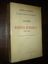 L'AFFAIRE DU MARECHAL DE MARILLAC (1630-1632) - Pierre de Vaissière 1924