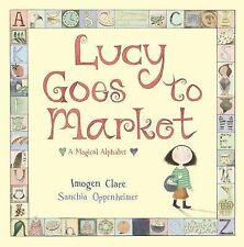 Oppenheimer, Sanchia Lucy Goes to Market Very Good Book