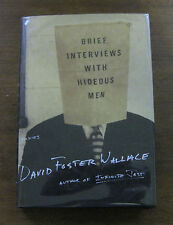 BRIEF INTERVIEWS WITH HIDEOUS MEN by David Foster Wallace -1st/1st - HCDJ 1999