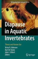Diapause in Aquatic Invertebrates : Theory and Human Use 84 by John J....