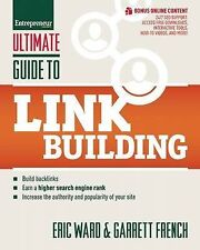Ultimate Guide to Link Building: How to Build Backlinks | Eric Ward