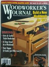 Woodworker's Journal February 2017 Build A New Workbench Tools FREE SHIPPING sb