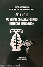U.S. Army Special Forces Medical Handbook - First Aid Emergency Survival Book