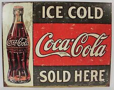 ICE COLD COCA-COLA SOLD HERE METAL SIGN Tin NEW Coke Soda Vintage Repro Antiqued