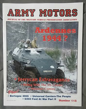 2006 #115 SPRING ARMY MOTORS MILITARY MAGAZINE WWII GERMAN HANOMAG UKRAINE