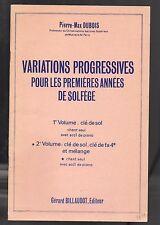 DUBOIS- VARIATIONS PROGRESSIVES POUR LES PREMIERES ANNEES DE SOLFEGE 2