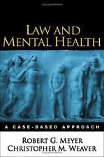 Law and Mental Health : A Case-Based Approach by Christopher M. Weaver and...