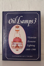 Oil Lamp number 3 Victorian Kerosene Lighting 1860-1900 by Catherine Thuro