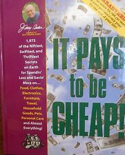 It Pays to be Cheap! by Jerry Baker new hardcover book. Money saving ideas!