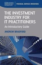 The Investment Industry for IT Practitioners: An Introductory Guide (SII Series