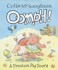 Oomph! (A Preston Pig story), McNaughton, Colin