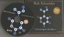 BOB SCHNEIDER Swimming in the Sea PROMO Radio DJ CD single 2013 USA MINT
