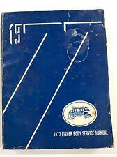 1977 Cadillac Chevrolet carrosserie réparation Manuel d'atelier Manuel manual