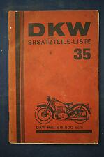 DKW Ersatzteile Liste 35 DKW Rad SB 500 ccm RARE !