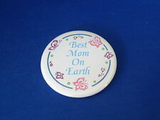 """""""BEST MOM ON EARTH"""" BUTTON pin pinback 2 1/4"""" badge NEW Big MOTHER  MOTHER'S DAY"""