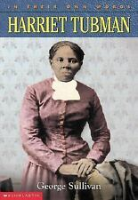 In Their Own Words: Harriet Tubman Sullivan, George Paperback