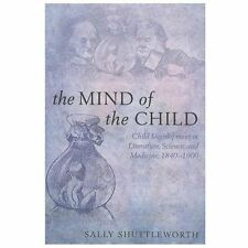 The Mind of the Child : Child Development in Literature, Science, and...