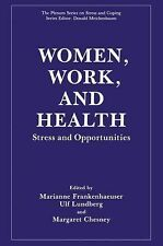 Springer Series on Stress and Coping Ser.: Women, Work, and Health : Stress...