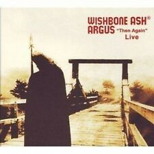 "Wishbone Ash Argus ""Then Again"" Live May 6th 2008 CD NEW SEALED"