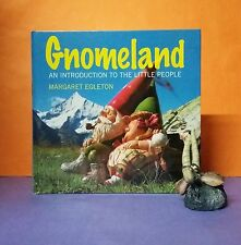 M Egleton: Gnomeland: An Introduction to the Little People/garden gnomes/art
