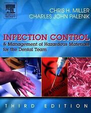 Infection Control and Management of Hazardous Materials for the Dental Team, 3e