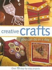 Creative Crafts You Can Do in a Day, Various, Good Condition, Book