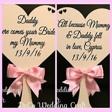 REVERSE SIDE SIGN Daddy Here Comes Mummy, Flower Girl Wedding Sign. Personalised
