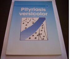 PITYRIASIS VERSICOLOR A. Avram libro medicina micosi 1989 CILAG