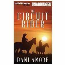 The Circuit Rider by Dan Ames and Dani Amore (2013, MP3 CD, Unabridged)